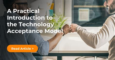 A Practical Introduction to the Technology Acceptance