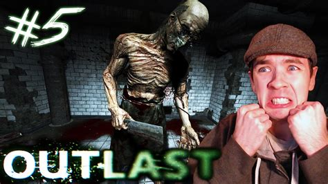 Outlast - Part 5 | CRAZY NAKED DOCTOR | Gameplay