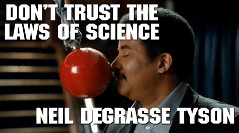 Neil deGrasse Tyson: don't trust the laws of science - YouTube