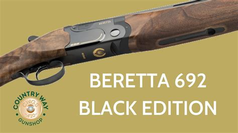 Beretta 692 Black Edition Review Sporting Unboxing - YouTube