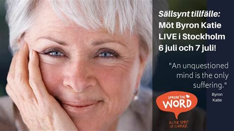 Byron Katie i Stockholm 2019 – Spread the word